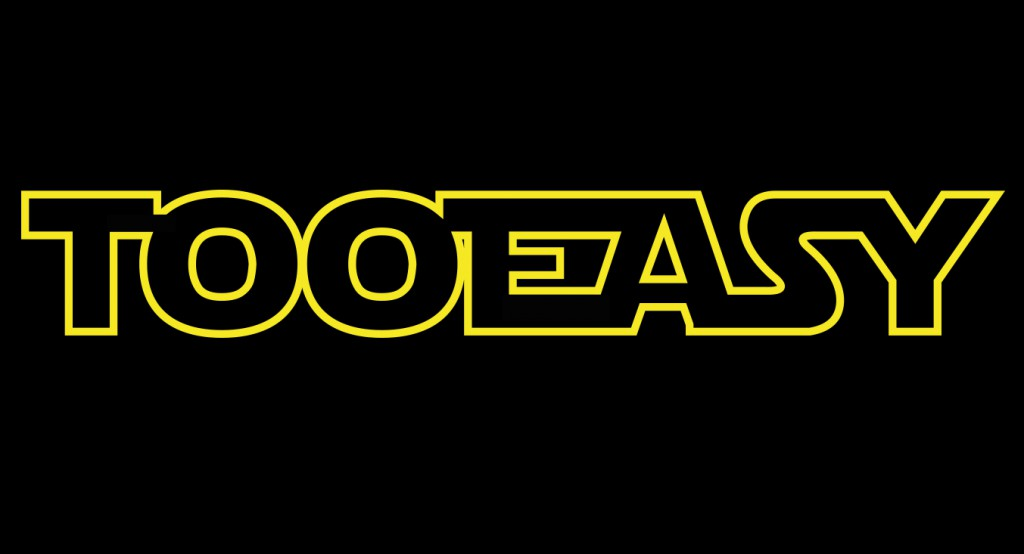 TooEasy en mode StarWars le 16/12/2015 !